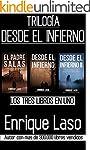 DESDE EL INFIERNO (La Trilog�a): Tres...