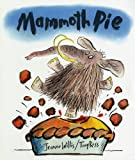 Jeanne Willis Mammoth Pie