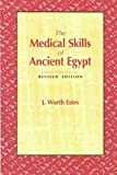 img - for The Medical Skills of Ancient Egypt book / textbook / text book