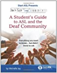 Don't Just Sign... Communicate!: A St...