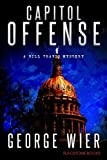 Capitol Offense (The Bill Travis Mysteries Book 2)