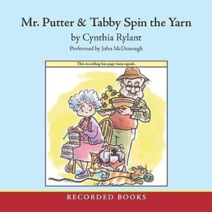 Mr. Putter & Tabby Spin the Yarn   [Cynthia Rylant]