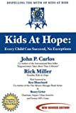 img - for Kids at Hope: Every Child Can Succeed, No Exceptions :