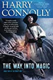 The Way Into Magic: Book Two of The Great Way (Volume 2)