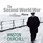 The Second World War: Alone Hörbuch von Winston Churchill Gesprochen von: Christian Rodska