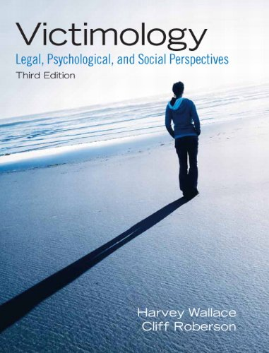 Victimology: Legal, Psychological, and Social...