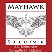 Mayhawk: Sojourner: The Pendragon King, Book 2 | N. K. Schlaudecker