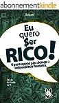 Eu Quero Ser Rico (Portuguese Edition)