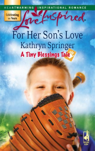 Image of For Her Son's Love (A Tiny Blessings Tale #1) (Love Inspired #404)