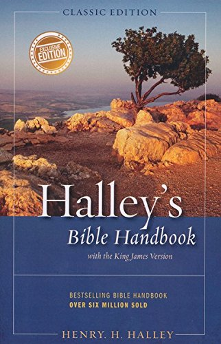 Halley's Bible Handbook with the King James Version (Classic Edition) 2014 PDF