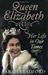 Queen Elizabeth : her life in our times