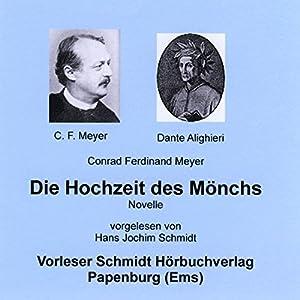 Die Hochzeit des Mönchs Hörbuch