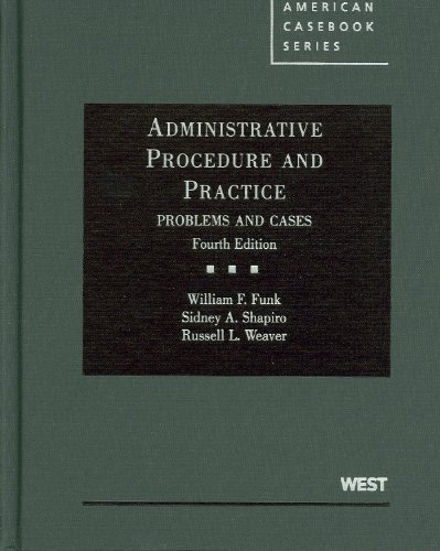 Administrative Procedure and Practice, Problems and...