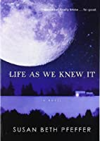 Life As We Knew It (Life As We Knew It Series)