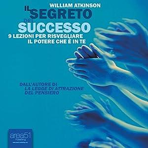 Il segreto del successo [The Secret of Success] Audiobook