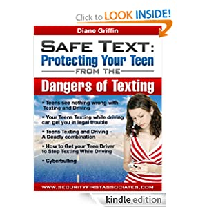Safe Text - Protecting Your Teen from the Dangers of Texting (Protecting Teens from the Dangers of Technology and the Internet)