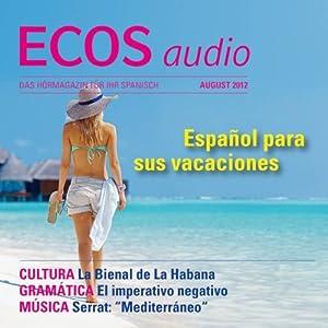 ECOS audio - Español para sus vacaciones. 8/2012 Hörbuch