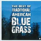 echange, troc Various Artists - Best of Traditional American Bluegrass