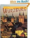 Reise durch W�RZBURG - Ein Bildband m...