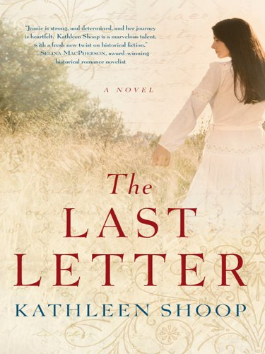 Kindle Nation Daily Bargain Book Alert! Kathleen Shoop's Western Romance THE LAST LETTER- 70 Rave Reviews – Now $2.99 on Kindle
