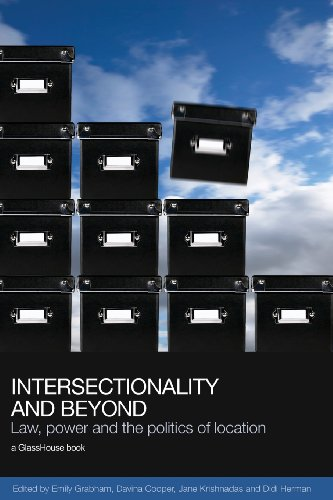 Intersectionality and Beyond: Law, Power and the Politics of Location (Social Justice)