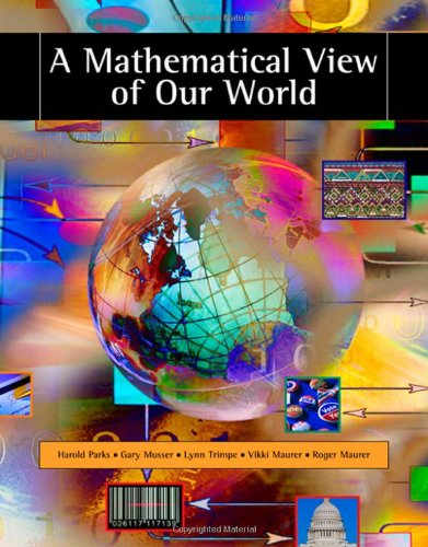 A Mathematical View of Our World (with CD-ROM and...