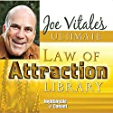 The Ultimate Law of Attraction Library  by Joe Vitale Narrated by Joe Vitale