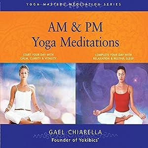 AM & PM Yoga Meditations Speech