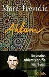 vignette de 'Ahlam (Marc Trévidic)'