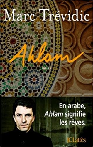 Ahlam - Marc Trevidic