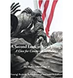 A Second Look at First Things: A Case for Conservative Politics: The Hadley Arkes Festschrift (Paperback) - Common