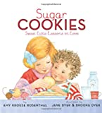 Amy Krouse Rosenthal Sugar Cookies: Sweet Little Lessons on Love