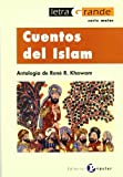 img - for Cuentos del islam/ Stories of Islam: Antologia/ Anthology (Letra Grande) (Spanish Edition) book / textbook / text book