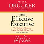 The Effective Executive: The Definiti...