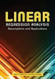 img - for Linear Regression Analysis: Assumptions and Applications book / textbook / text book