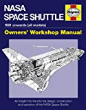 Nasa Space Shuttle Manual: An Insight into the Design, Construction and Operation of the Nasa Space Shuttle (Owner's Works...