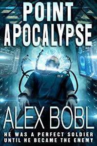 (FREE on 8/14) Point Apocalypse by Alex Bobl - http://eBooksHabit.com