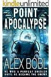 Point Apocalypse (a near-future action thriller)