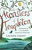 Lauren Groff The Monsters of Templeton