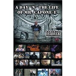 Mr. Capone-E: A Day 'N' the Life of Mr. Capone-E