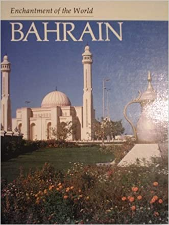 Bahrain (Enchantment of the World)