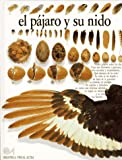 El Pajaro y su Nido (Biblioteca Visual Altea) (Spanish Edition)