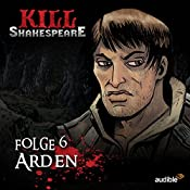 Arden (Kill Shakespeare 6) | Conor McCreery, Anthony Del Col