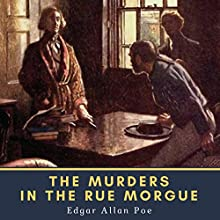 The Murders in the Rue Morgue Audiobook by Edgar Allan Poe Narrated by Phil Chenevert