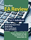 PassKey EA Review Part 1:: Individuals, IRS Enrolled Agent Exam Study Guide: 2015-2016 Edition