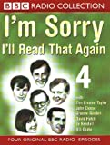I'm Sorry I'll Read That Again: No.4 (BBC Radio Collection)