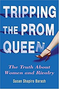 "Cover of ""Tripping the Prom Queen: The Tr..."