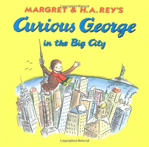 curious-george-in-the-big-city-curious-george-curious-george-level-1-curious-george-8x8-by-martha-we