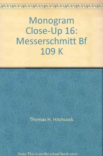 Monogram Close-Up 16: Messerschmitt Bf 109 K