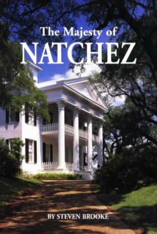 Majesty of Natchez, The (Majesty Architecture)